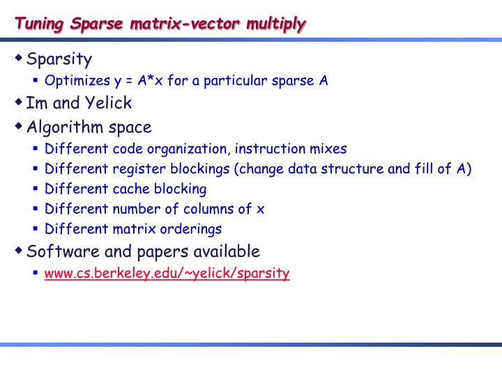 Tuning Sparse matrix-vector multiply