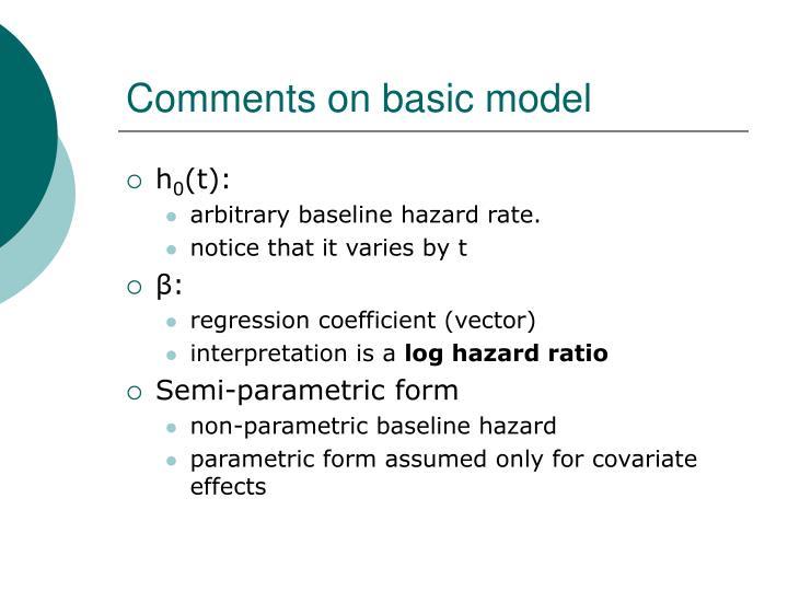 Comments on basic model