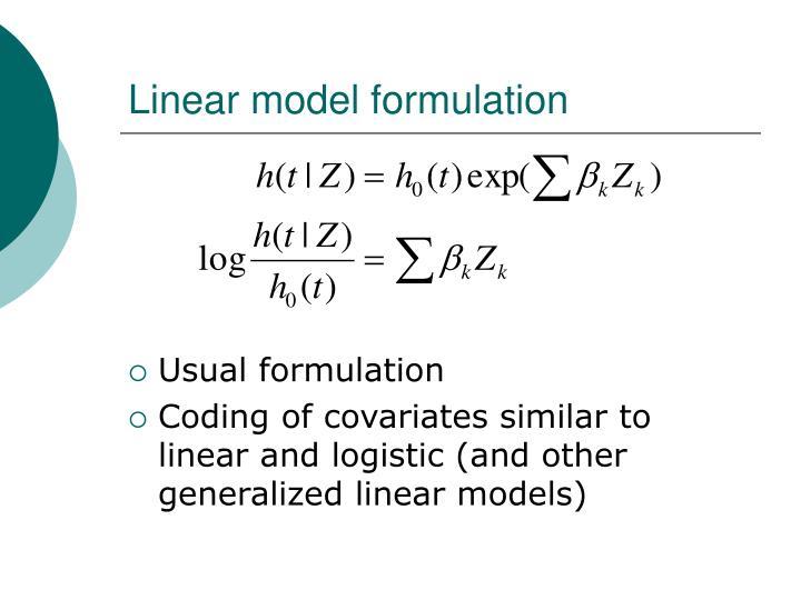 Linear model formulation