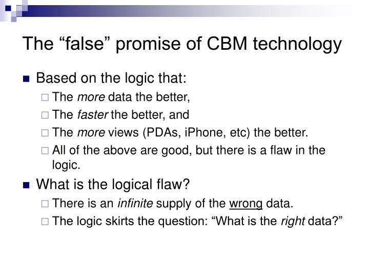 "The ""false"" promise of CBM technology"