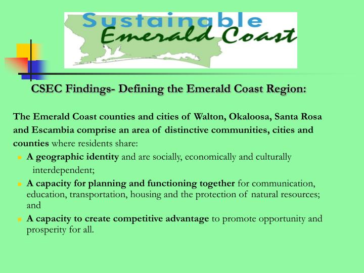 CSEC Findings- Defining the Emerald Coast Region: