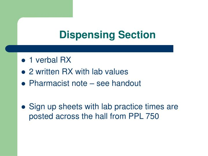 Dispensing Section