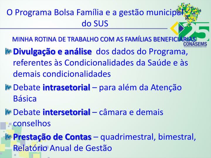 O Programa Bolsa Família e a gestão municipal do SUS