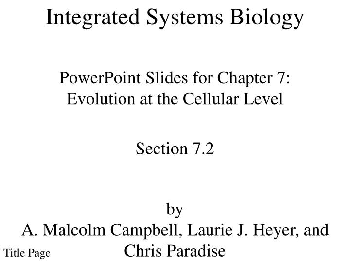 Integrated Systems Biology