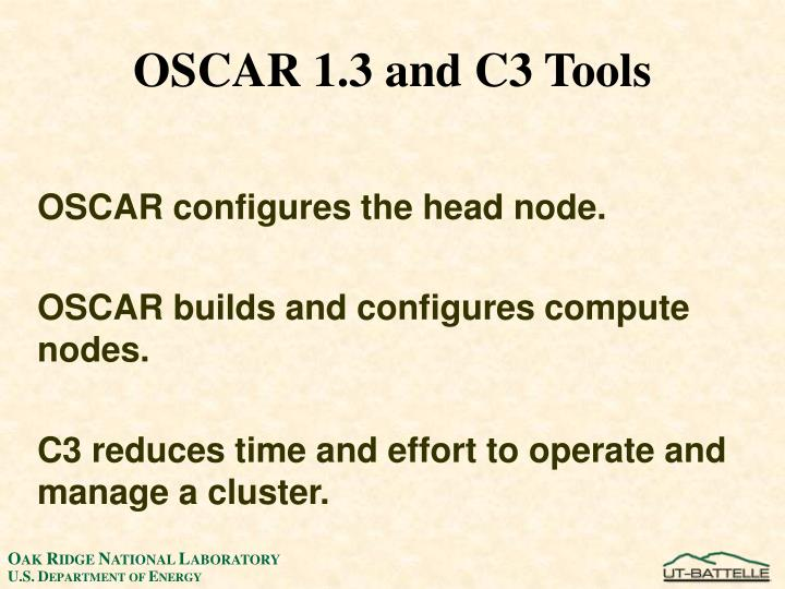 OSCAR 1.3 and C3 Tools