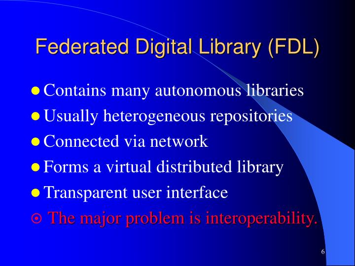 Federated Digital Library (FDL)