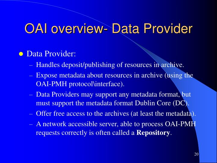 OAI overview- Data Provider
