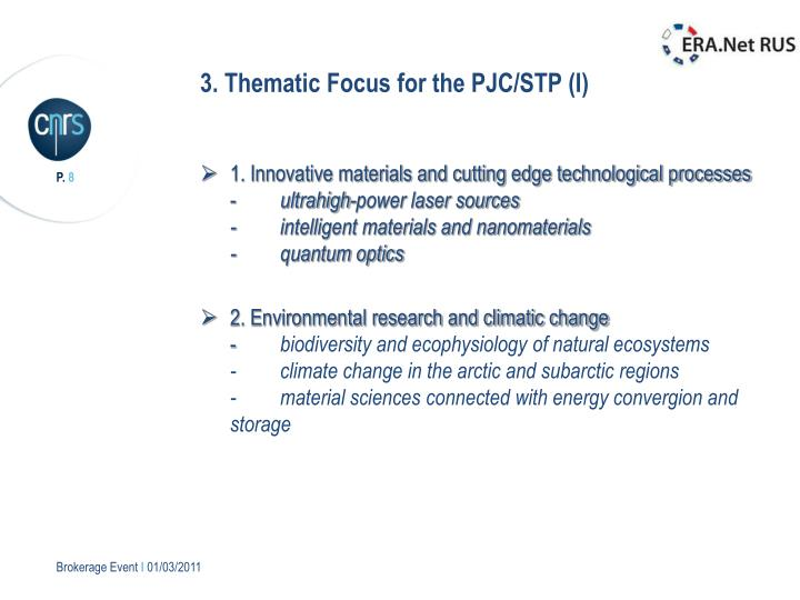 3. Thematic Focus for the PJC/STP (I)