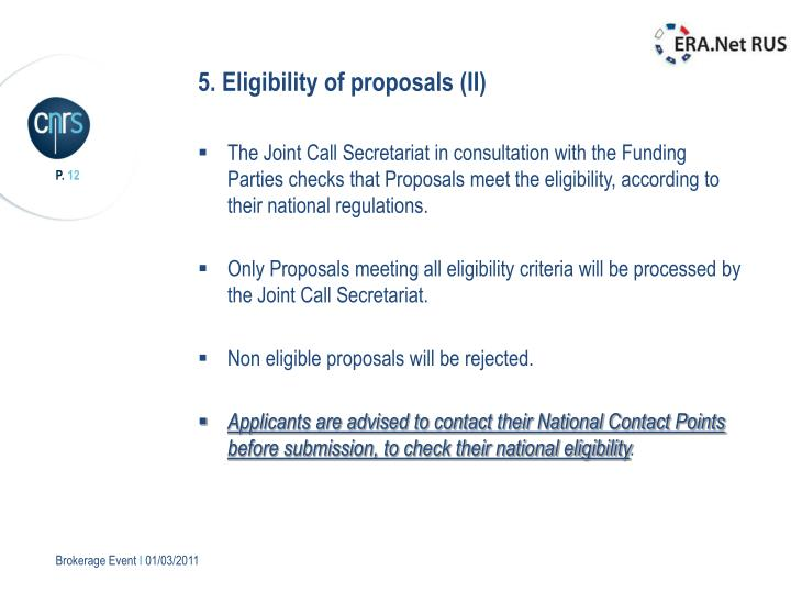 5. Eligibility of proposals (II)
