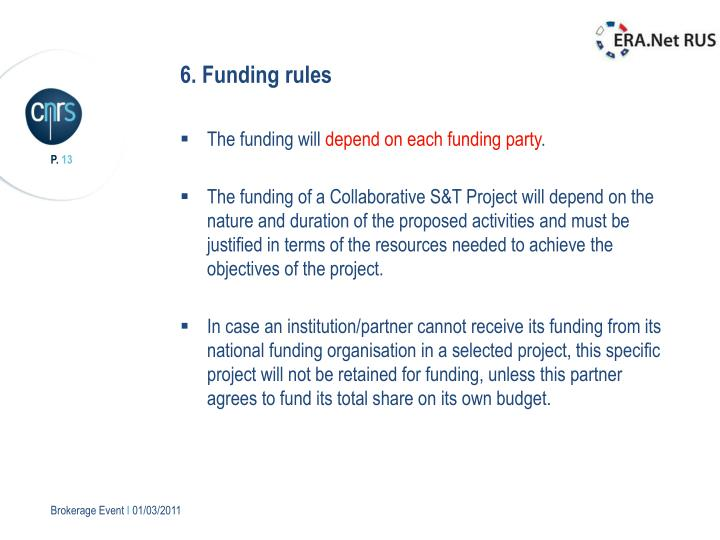 6. Funding rules