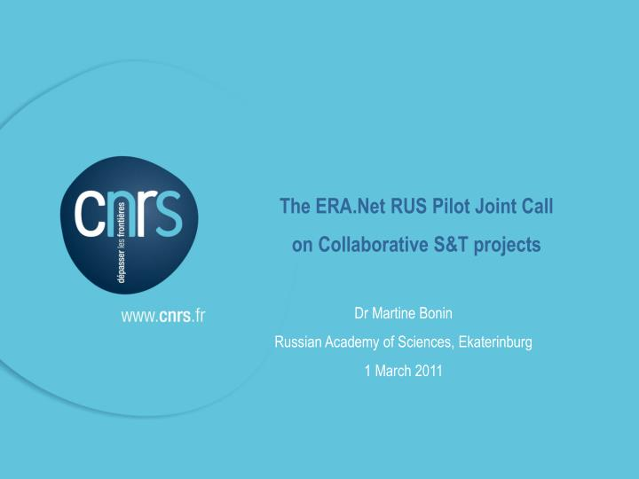 The ERA.Net RUS Pilot Joint Call