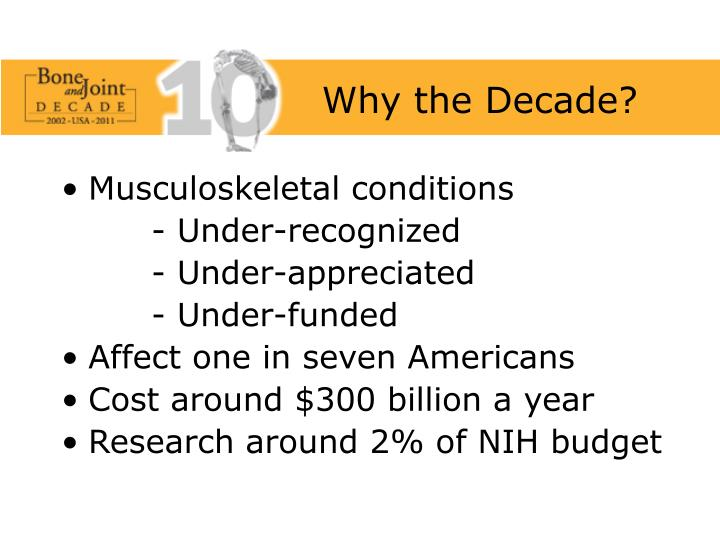 Why the Decade?