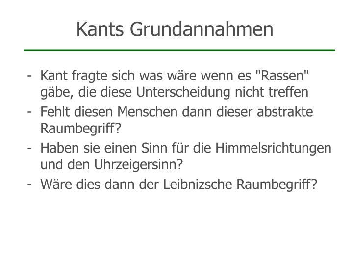 Kants Grundannahmen
