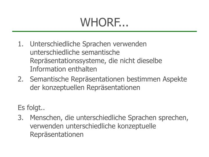 WHORF...