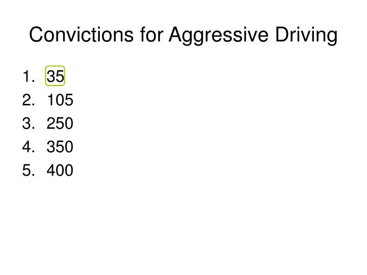 Convictions for Aggressive Driving
