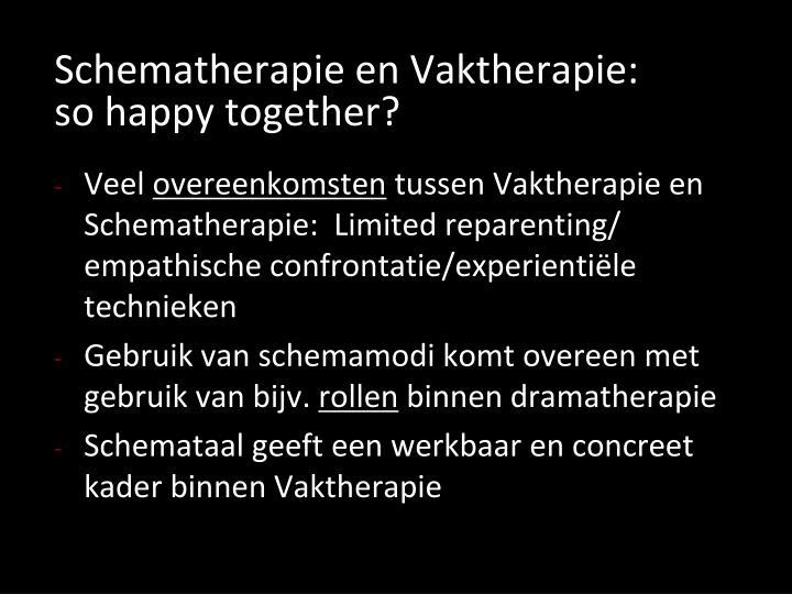 Schematherapie en Vaktherapie: