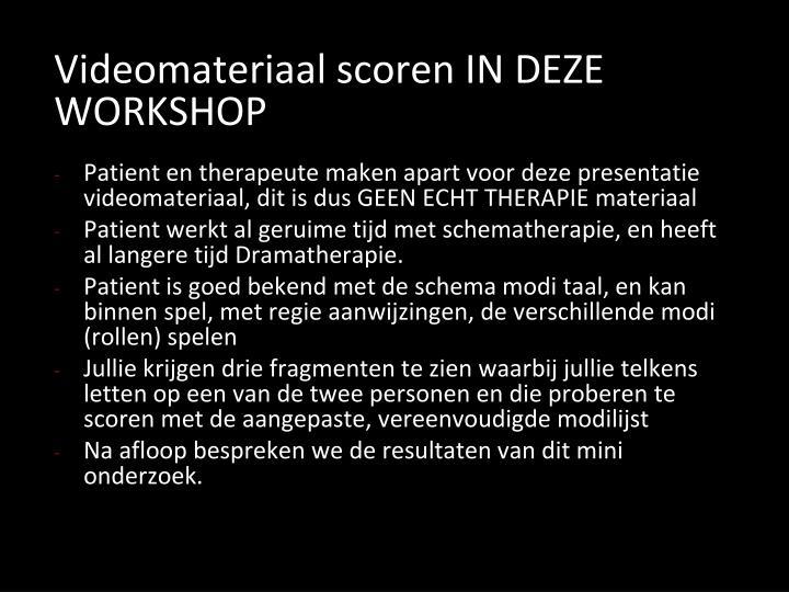 Videomateriaal scoren IN DEZE WORKSHOP