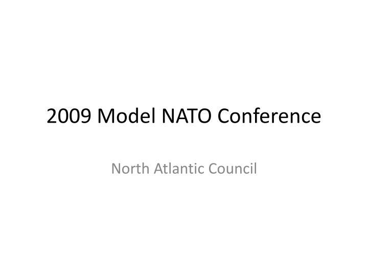 2009 Model NATO Conference