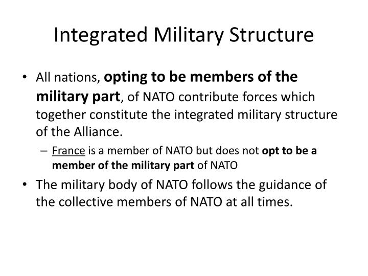 Integrated Military Structure