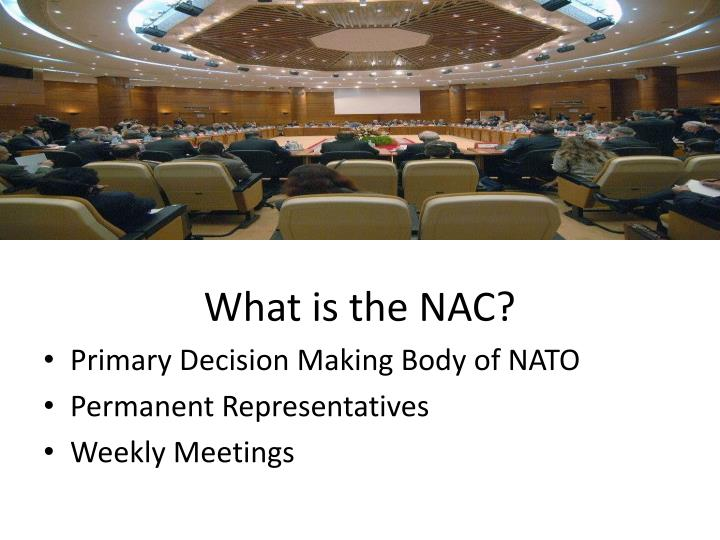 What is the NAC?