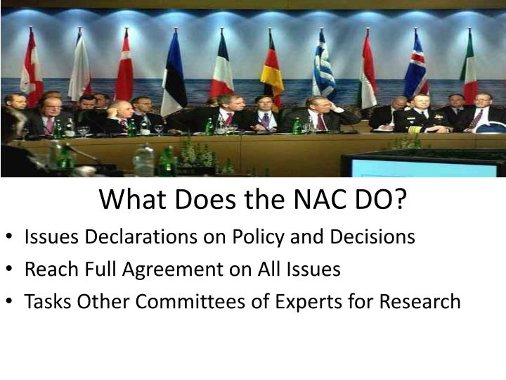 What Does the NAC DO?