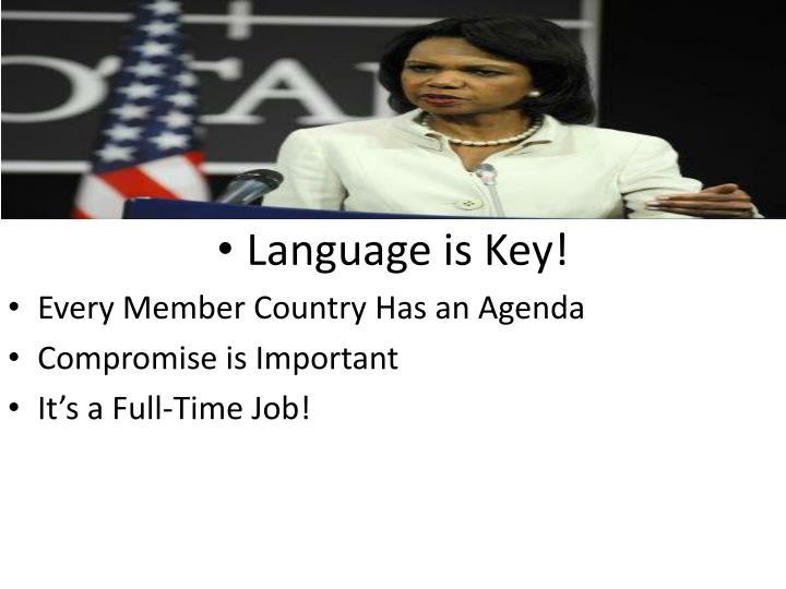 Language is Key!