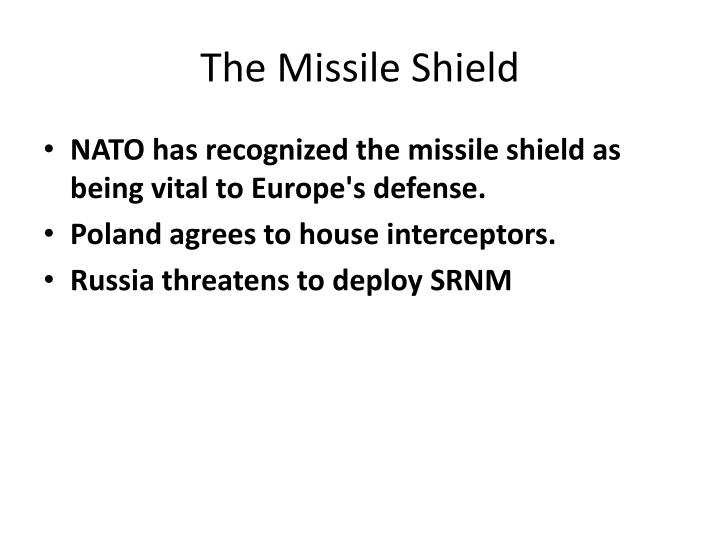 The Missile Shield