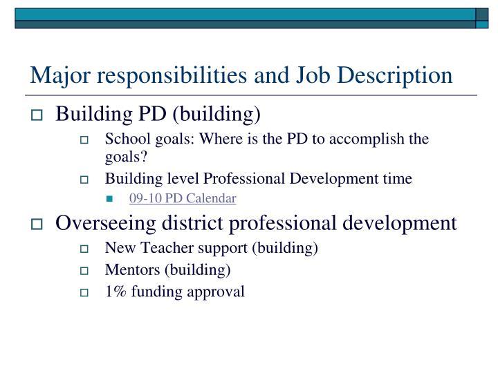Major responsibilities and Job Description