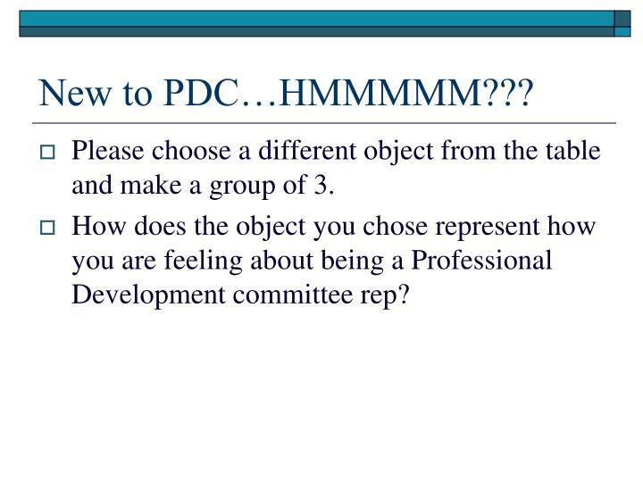 New to PDC…HMMMMM???