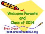 welcome parents and class of 2014