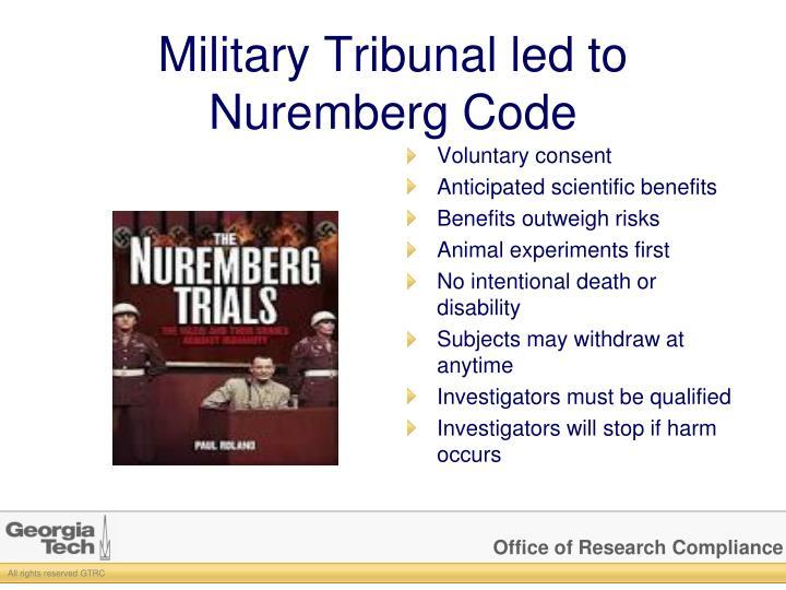 Military Tribunal led to Nuremberg Code