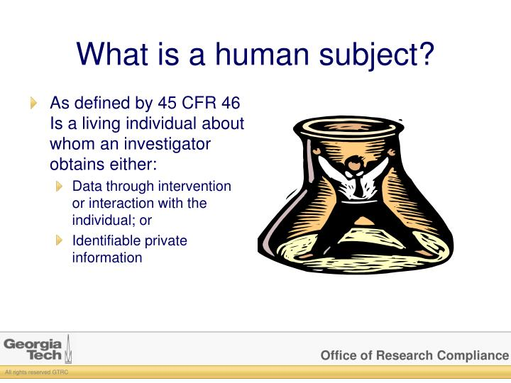 What is a human subject?
