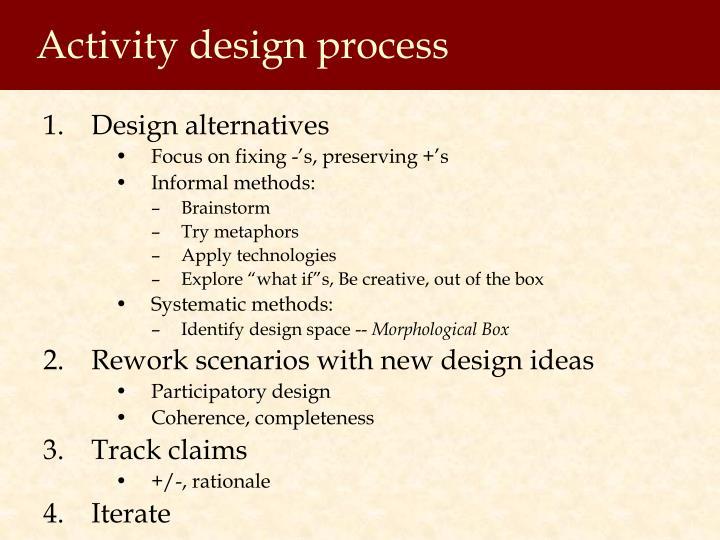 Activity design process