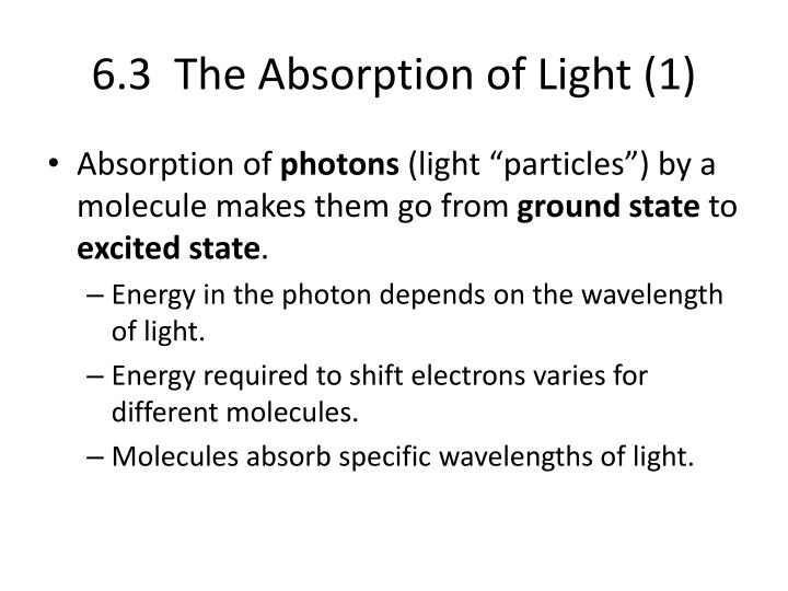 6.3  The Absorption of Light (1)