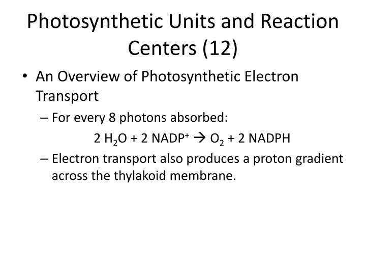 Photosynthetic Units and Reaction Centers (12)