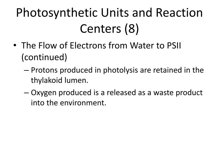 Photosynthetic Units and Reaction Centers (8)
