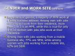 gender and work site continued
