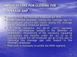 implications for closing the coverage gap
