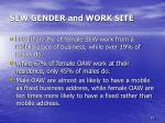 sew gender and work site