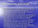 sew industry structure