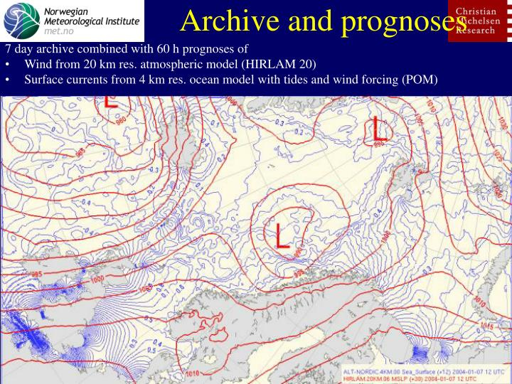 Archive and prognoses