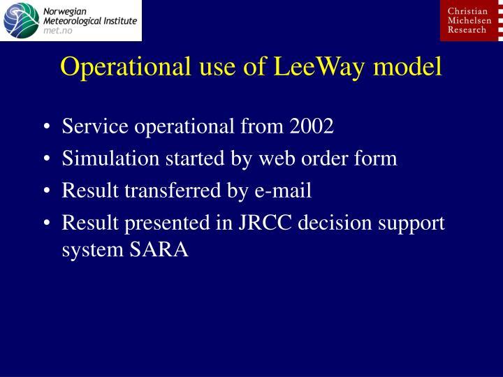Operational use of LeeWay model