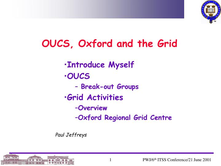 OUCS, Oxford and the Grid