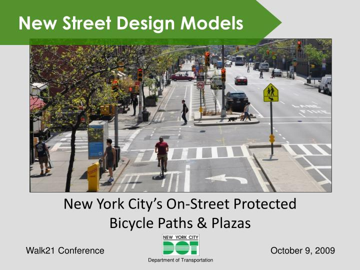 New york city s on street protected bicycle paths plazas
