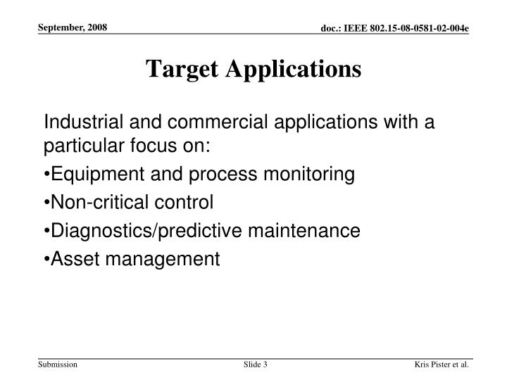 Target Applications