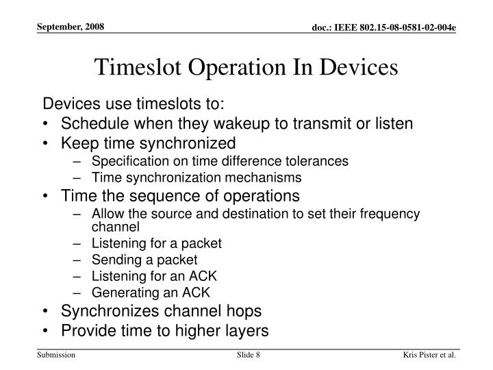 Timeslot Operation In Devices