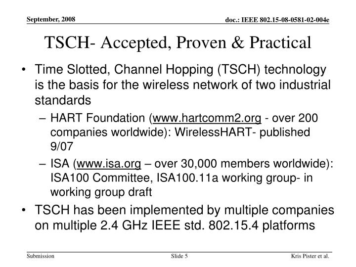 TSCH- Accepted, Proven & Practical