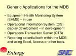 generic applications for the mdb
