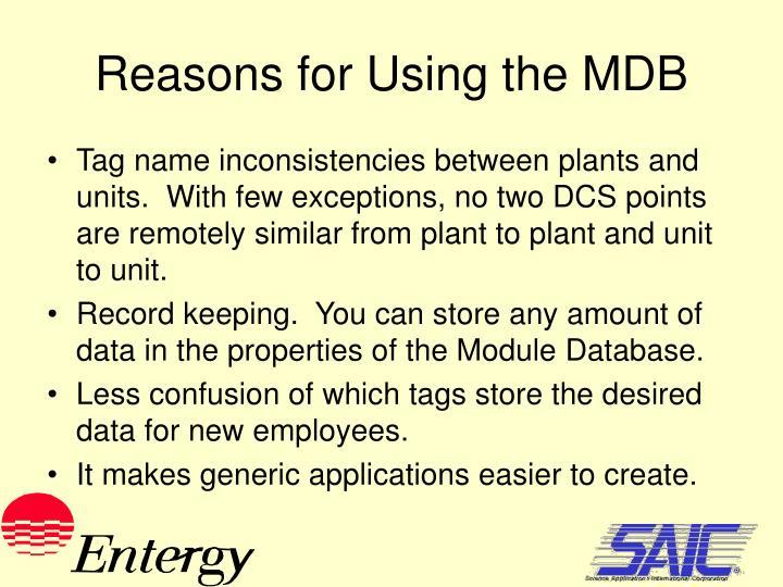 Reasons for Using the MDB
