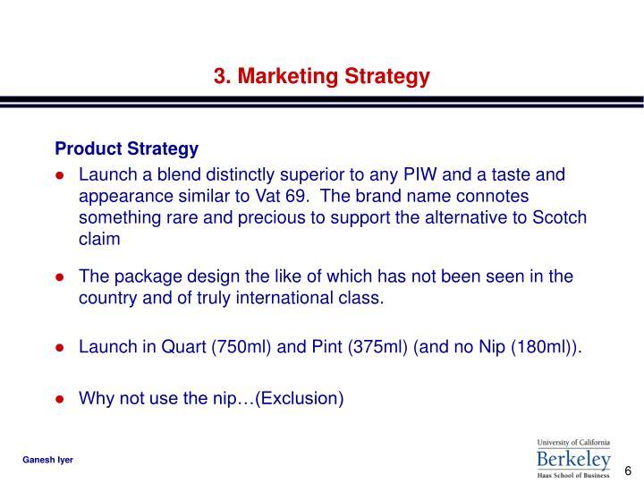 3. Marketing Strategy
